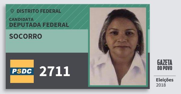 Santinho Socorro 2711 (DC) Deputada Federal | Distrito Federal | Eleições 2018
