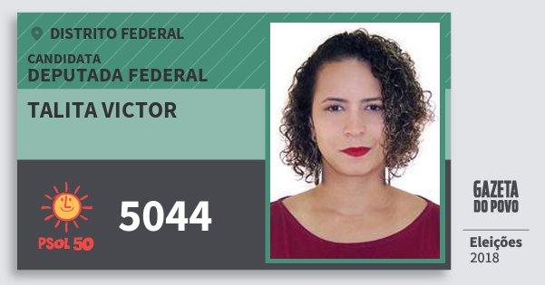 Santinho Talita Victor 5044 (PSOL) Deputada Federal | Distrito Federal | Eleições 2018