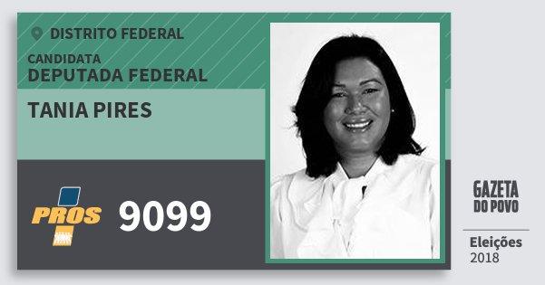 Santinho Tania Pires 9099 (PROS) Deputada Federal | Distrito Federal | Eleições 2018