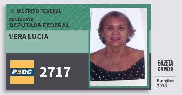Santinho Vera Lucia 2717 (DC) Deputada Federal | Distrito Federal | Eleições 2018