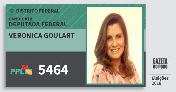 Santinho Veronica Goulart 5464 (PPL) Deputada Federal | Distrito Federal | Eleições 2018