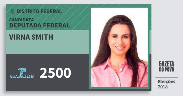 Santinho Virna Smith 2500 (DEM) Deputada Federal | Distrito Federal | Eleições 2018