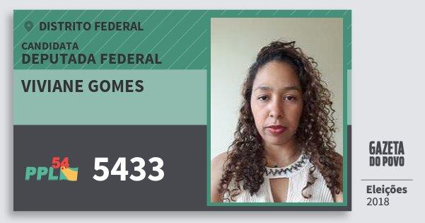 Santinho Viviane Gomes 5433 (PPL) Deputada Federal | Distrito Federal | Eleições 2018