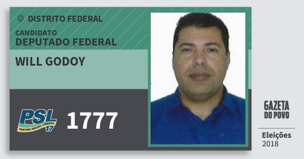 Santinho Will Godoy 1777 (PSL) Deputado Federal | Distrito Federal | Eleições 2018