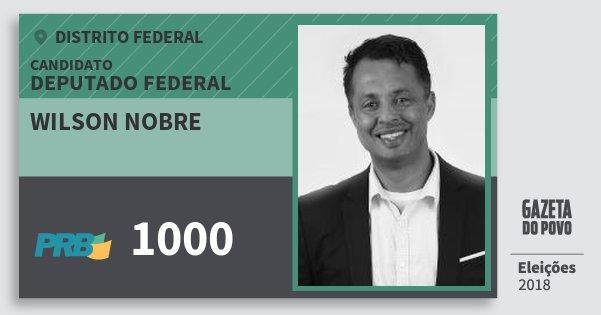 Santinho Wilson Nobre 1000 (PRB) Deputado Federal | Distrito Federal | Eleições 2018