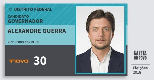 Santinho Alexandre Guerra 30 (NOVO) Governador | Distrito Federal | Eleições 2018