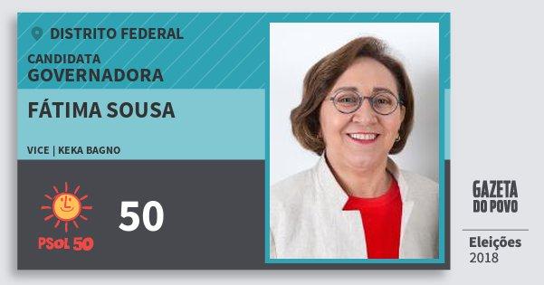 Santinho Fátima Sousa 50 (PSOL) Governadora | Distrito Federal | Eleições 2018