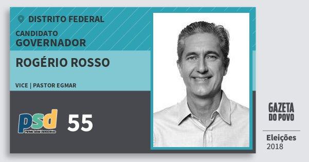 Santinho Rogério Rosso 55 (PSD) Governador | Distrito Federal | Eleições 2018