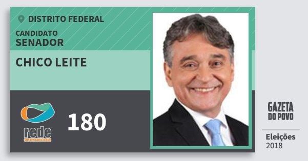 Santinho Chico Leite 180 (REDE) Senador | Distrito Federal | Eleições 2018