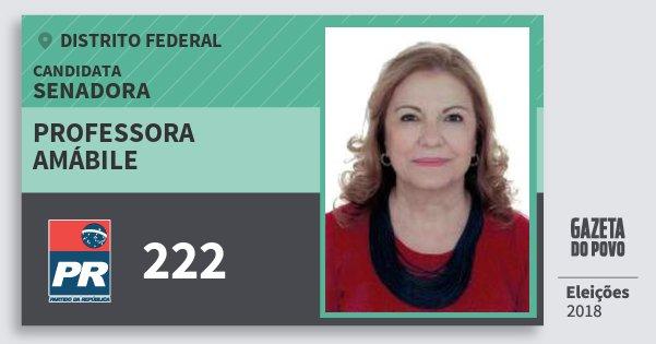 Santinho Professora Amábile 222 (PR) Senadora | Distrito Federal | Eleições 2018