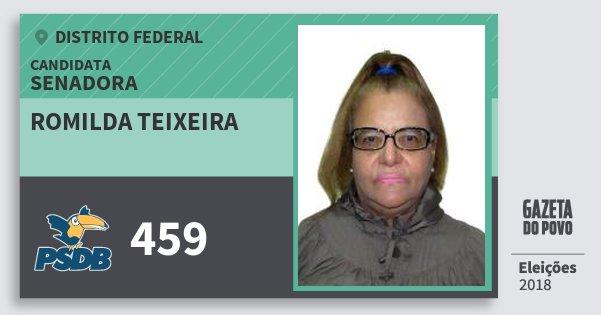 Santinho Romilda Teixeira 459 (PSDB) Senadora | Distrito Federal | Eleições 2018