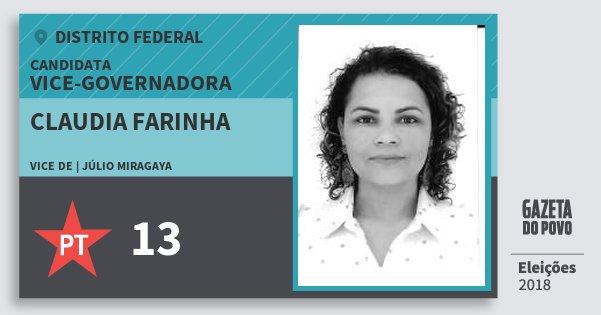 Santinho Claudia Farinha 13 (PT) Vice-Governadora | Distrito Federal | Eleições 2018