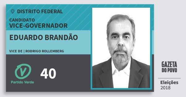 Santinho Eduardo Brandão 40 (PV) Vice-governador | Distrito Federal | Eleições 2018
