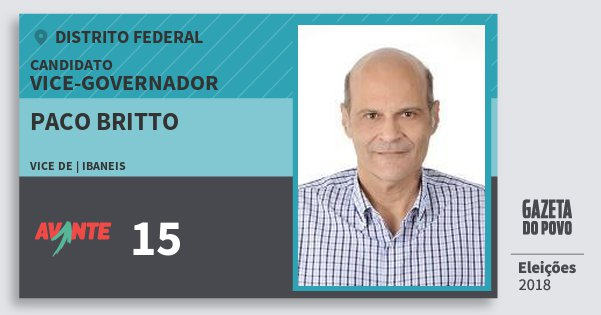 Santinho Paco Britto 15 (AVANTE) Vice-governador | Distrito Federal | Eleições 2018
