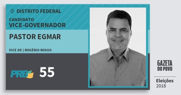 Santinho Pastor Egmar 55 (PRB) Vice-governador | Distrito Federal | Eleições 2018