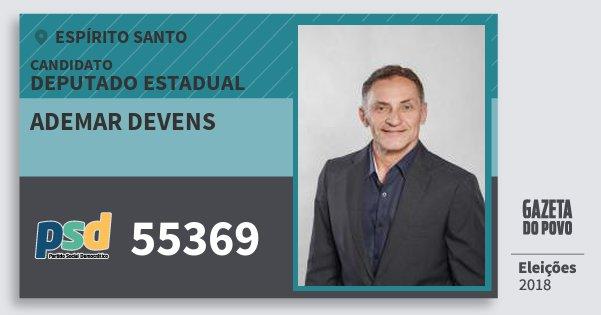 Santinho Ademar Devens 55369 (PSD) Deputado Estadual | Espírito Santo | Eleições 2018