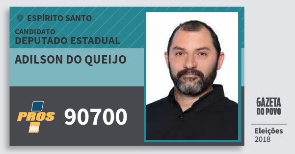 Santinho Adilson do Queijo 90700 (PROS) Deputado Estadual | Espírito Santo | Eleições 2018