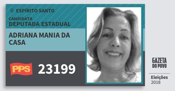 Santinho Adriana Mania da Casa 23199 (PPS) Deputada Estadual | Espírito Santo | Eleições 2018