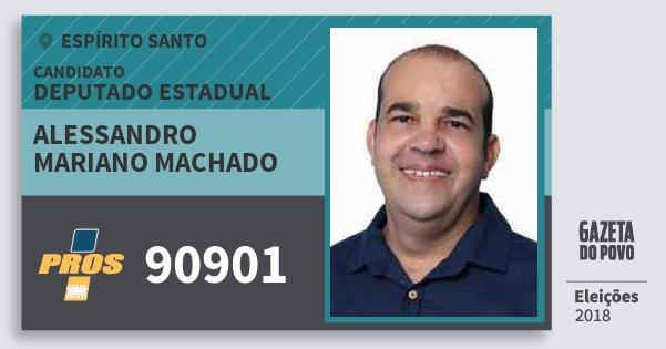 Santinho Alessandro Mariano Machado 90901 (PROS) Deputado Estadual | Espírito Santo | Eleições 2018