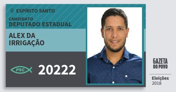 Santinho Alex da Irrigação 20222 (PSC) Deputado Estadual | Espírito Santo | Eleições 2018