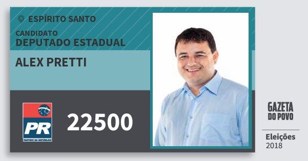Santinho Alex Pretti 22500 (PR) Deputado Estadual | Espírito Santo | Eleições 2018