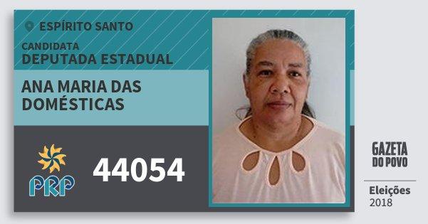 Santinho Ana Maria das Domésticas 44054 (PRP) Deputada Estadual | Espírito Santo | Eleições 2018