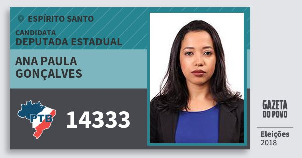 Santinho Ana Paula Gonçalves 14333 (PTB) Deputada Estadual | Espírito Santo | Eleições 2018