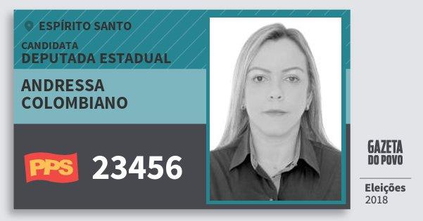 Santinho Andressa Colombiano 23456 (PPS) Deputada Estadual | Espírito Santo | Eleições 2018