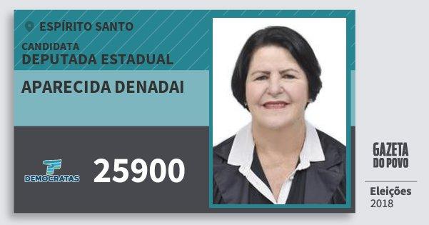 Santinho Aparecida Denadai 25900 (DEM) Deputada Estadual | Espírito Santo | Eleições 2018