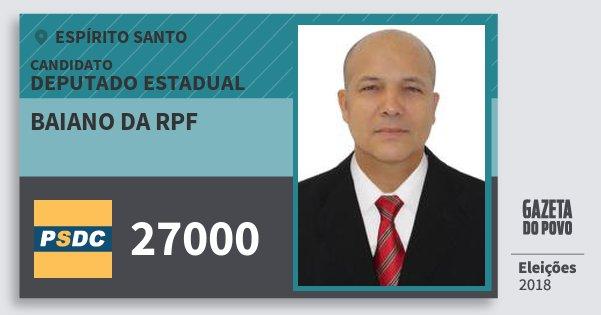 Santinho Baiano da Rpf 27000 (DC) Deputado Estadual | Espírito Santo | Eleições 2018