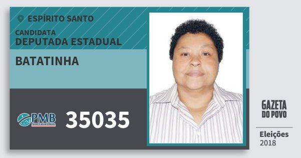 Santinho Batatinha 35035 (PMB) Deputada Estadual | Espírito Santo | Eleições 2018
