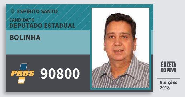 Santinho Bolinha 90800 (PROS) Deputado Estadual | Espírito Santo | Eleições 2018
