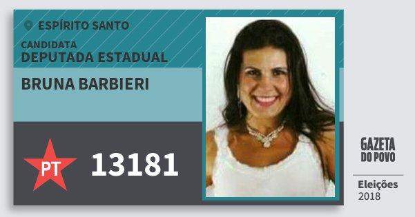 Santinho Bruna Barbieri 13181 (PT) Deputada Estadual | Espírito Santo | Eleições 2018