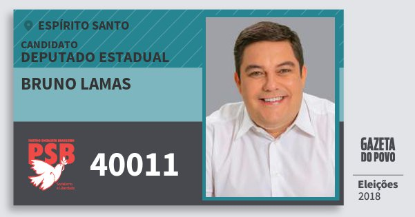 Santinho Bruno Lamas 40011 (PSB) Deputado Estadual | Espírito Santo | Eleições 2018