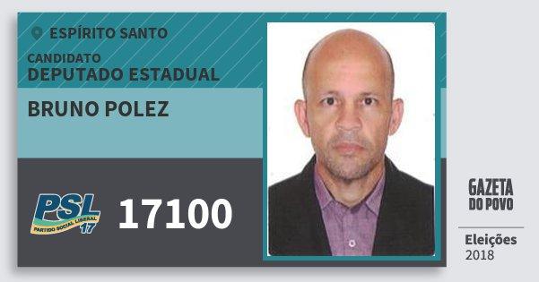 Santinho Bruno Polez 17100 (PSL) Deputado Estadual | Espírito Santo | Eleições 2018