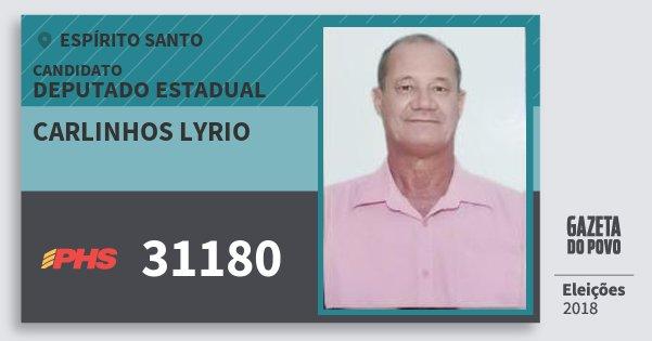 Santinho Carlinhos Lyrio 31180 (PHS) Deputado Estadual | Espírito Santo | Eleições 2018