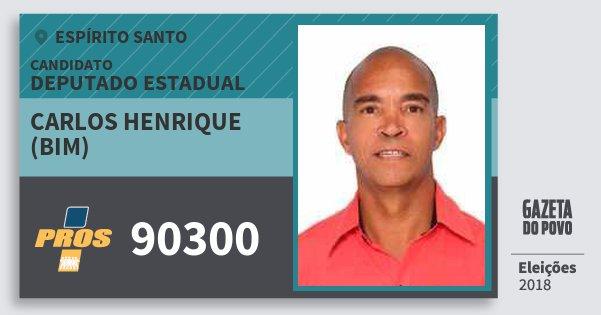 Santinho Carlos Henrique (Bim) 90300 (PROS) Deputado Estadual | Espírito Santo | Eleições 2018