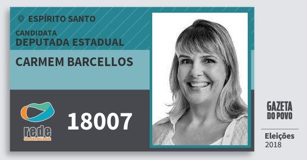 Santinho Carmem Barcellos 18007 (REDE) Deputada Estadual | Espírito Santo | Eleições 2018