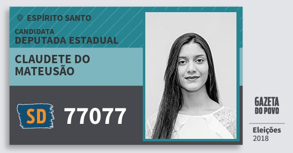 Santinho Claudete do Mateusão 77077 (SOLIDARIEDADE) Deputada Estadual | Espírito Santo | Eleições 2018