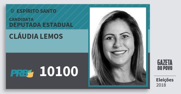 Santinho Cláudia Lemos 10100 (PRB) Deputada Estadual | Espírito Santo | Eleições 2018