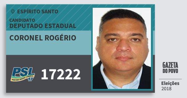 Santinho Coronel Rogério 17222 (PSL) Deputado Estadual | Espírito Santo | Eleições 2018