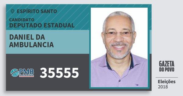 Santinho Daniel da Ambulancia 35555 (PMB) Deputado Estadual | Espírito Santo | Eleições 2018