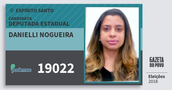 Santinho Danielli Nogueira 19022 (PODE) Deputada Estadual | Espírito Santo | Eleições 2018