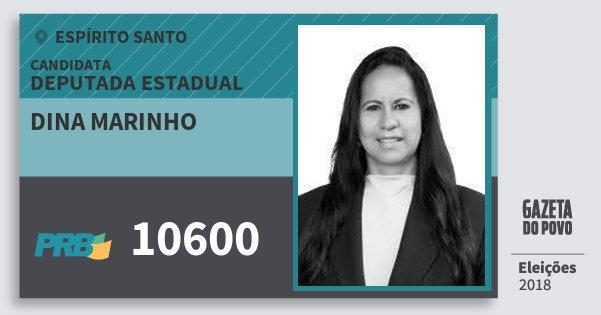 Santinho Dina Marinho 10600 (PRB) Deputada Estadual | Espírito Santo | Eleições 2018