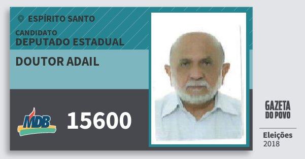 Santinho Doutor Adail 15600 (MDB) Deputado Estadual | Espírito Santo | Eleições 2018