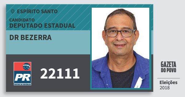 Santinho Dr Bezerra 22111 (PR) Deputado Estadual | Espírito Santo | Eleições 2018