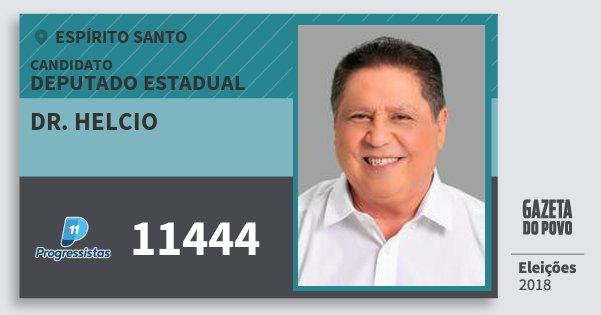 Santinho Dr. Helcio 11444 (PP) Deputado Estadual | Espírito Santo | Eleições 2018