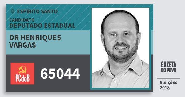 Santinho Dr Henriques Vargas 65044 (PC do B) Deputado Estadual | Espírito Santo | Eleições 2018