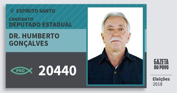 Santinho Dr. Humberto Gonçalves 20440 (PSC) Deputado Estadual | Espírito Santo | Eleições 2018