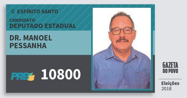 Santinho Dr. Manoel Pessanha 10800 (PRB) Deputado Estadual | Espírito Santo | Eleições 2018